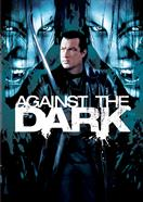 Against The Dark 01 movie poster