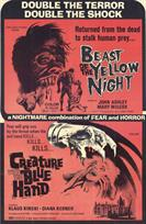 BEAST OF THE YELLOW NIGHT and CREATURE WITH THE BLUE HAND movie poster