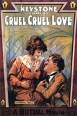 Cruel-Cruel-Love-1914-1A3-movie-poster