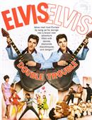 Elvis Presley Double Trouble