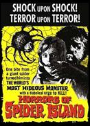 HORRORS OF SPIDER ISLAND movie poster