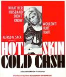HOT-SKIN-COLD-CASH-movie-poster