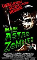 MARK OF THE ASTRO ZOMBIES movie poster