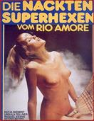 NAKED SUPERWITCHES OF THE RIO AMORE