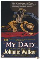 my-dad-1922-movie-poster