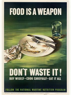 rationing food is a weapon war poster