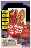 so-young-so-bad-1950-movie-poster